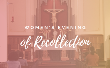 Women's Evenings of Recollection