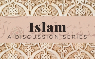 Islam | A Discussion Series